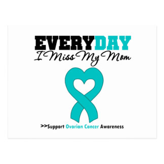 Ovarian Cancer Every Day I Miss My Mom Postcards