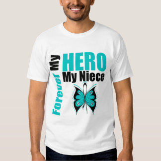 Ovarian Cancer Forever My Hero My Niece T-shirt