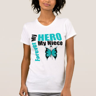 Ovarian Cancer Forever My Hero My Niece T Shirts