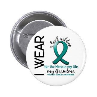 Ovarian Cancer Hero In My Life Grandma 4 Button
