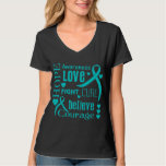 Ovarian Cancer Hope Words Collage T Shirt