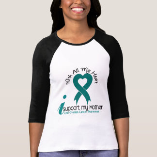 Ovarian Cancer I Support My Mother T-Shirt