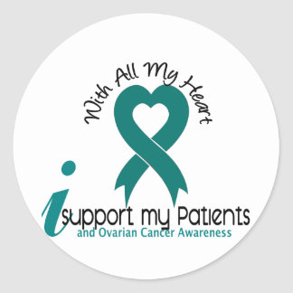 Ovarian Cancer I Support My Patients Round Sticker