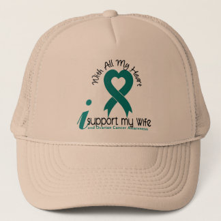 Ovarian Cancer I Support My Wife Trucker Hat