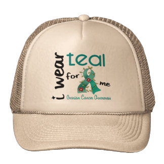 Ovarian Cancer I WEAR TEAL FOR ME 43 Cap