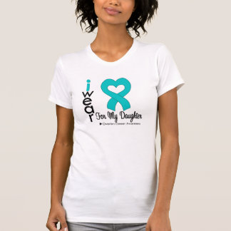 Ovarian Cancer I Wear Teal Heart For My Daughter T-Shirt