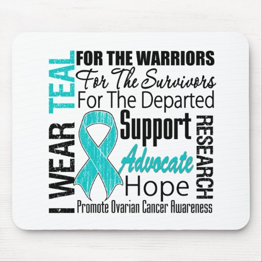 Ovarian Cancer I Wear Teal Ribbon TRIBUTE Mousepad