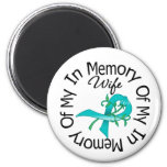 Ovarian Cancer In Memory of My Wife Flower Ribbon Refrigerator Magnets