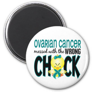 Ovarian Cancer Messed With The Wrong Chick 6 Cm Round Magnet