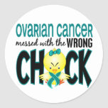Ovarian Cancer Messed With The Wrong Chick Round Sticker