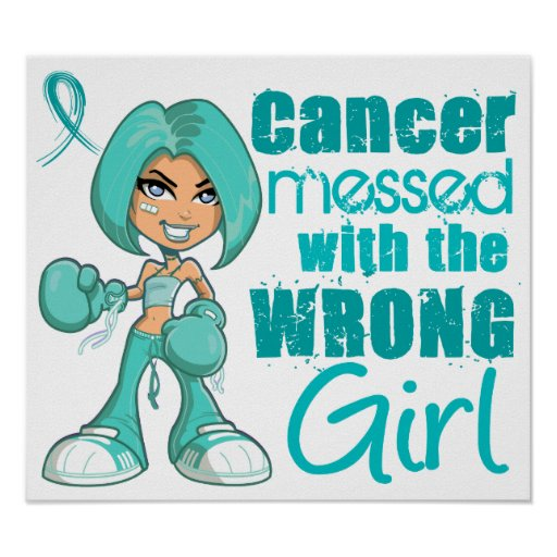 Ovarian Cancer Messed With Wrong Girl.png Poster