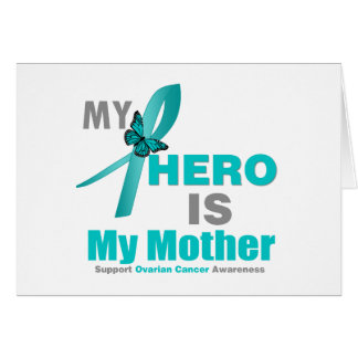 Ovarian Cancer My Hero is My Mother Greeting Card