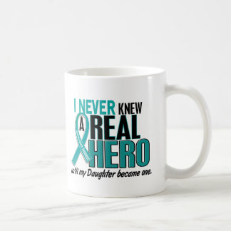 Ovarian Cancer NEVER KNEW A HERO 2 Daughter Classic White Coffee Mug