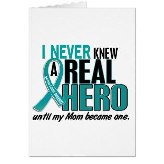 Ovarian Cancer NEVER KNEW A HERO 2 Mom Greeting Card