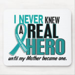 Ovarian Cancer NEVER KNEW A HERO 2 Mother Mousepad