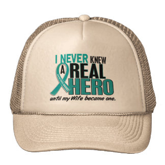 Ovarian Cancer NEVER KNEW A HERO 2 Wife Cap