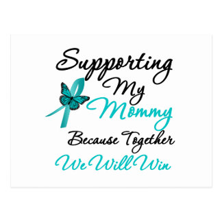 Ovarian Cancer Supporting My Mommy Postcard