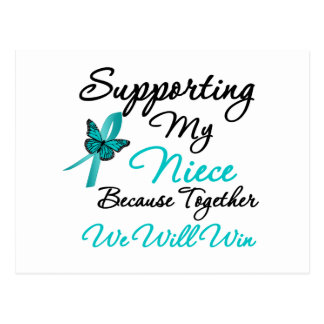 Ovarian Cancer Supporting My Niece Postcard