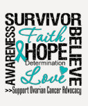 Ovarian Cancer Survivors Motto T Shirt