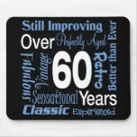 Over 60 Years 60th Birthday Mouse Pads