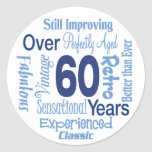 Over 60 Years 60th Birthday Sticker