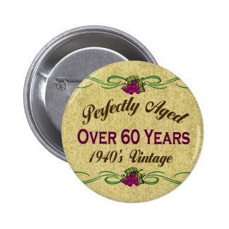 Over 60 Years Pinback Buttons