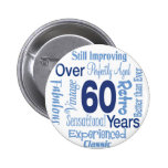 Over 60 Years Pinback Button