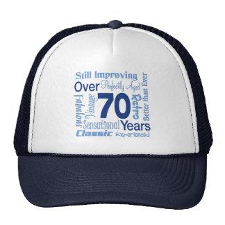 Over 70 Years 70th Birthday Cap