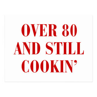 over-80-and-still-cookin-BOD-BROWN.png Postcard