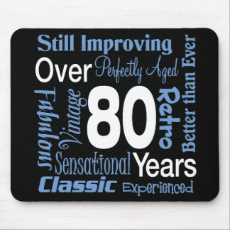 Over 80 Years 80th Birthday Mouse Mats