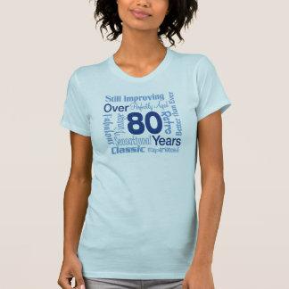 Over 80 Years 80th Birthday Tee Shirt