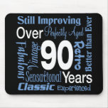 Over 90 Years 90th Birthday Mouse Mats
