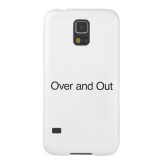 Over and Out Galaxy S5 Case
