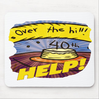 Over The Hill 40th Birthday Gifts Mousepad