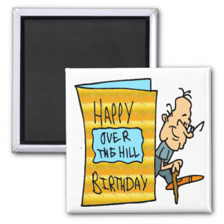 Over The Hill 50th Birthday Gifts Magnet