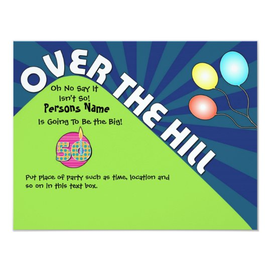 Over the Hill 50th Birthday Invite Customise Text