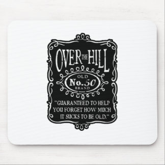 Over The Hill 50th Birthday Mouse Pad