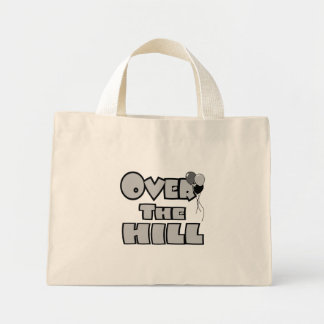 Over The Hill Birthday Gifts and Apparel Bags