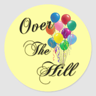 Over The Hill Birthday Sticker & Birthday Gifts Stickers