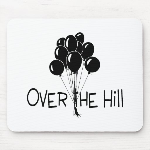 Over The Hill Black Balloons Mouse Pad