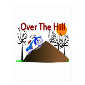 """""""Over The Hill"""" Funny Birthday Gifts Postcard"""