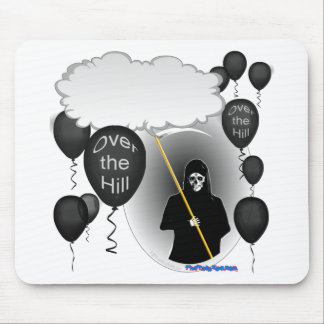 Over the Hill Grim Reaper birthday Mouse Pad
