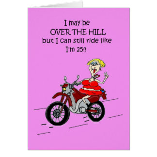 OVER THE HILL HOT MAMA BIKER CARD