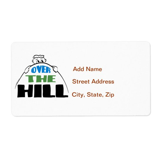 Over the Hill Shipping Label