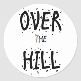 Over the Hill Stickers