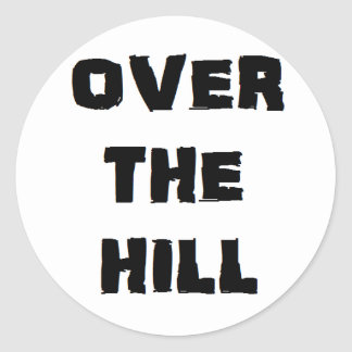 """""""Over the Hill"""" Stickers"""