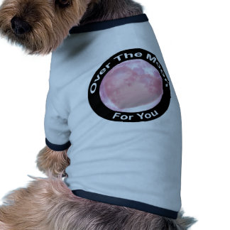 Over The Moon For You Pet Tee Shirt