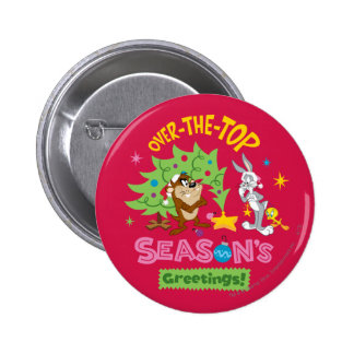 Over The Top Season's Greetings 6 Cm Round Badge
