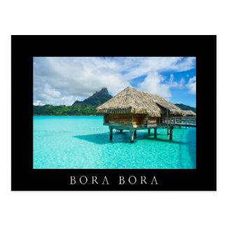 Over-water bungalow, Bora Bora black text postcard