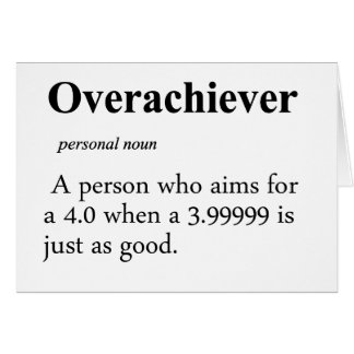 Overachiever Definition Card